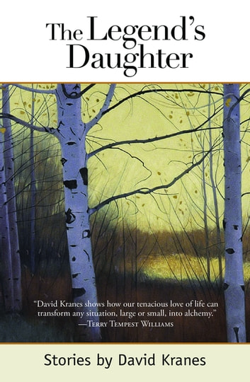 The Legend's Daughter ebook by David Kranes