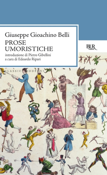 Prose umoristiche ebook by Giuseppe Gioacchino Belli