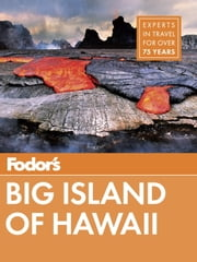 Fodor's Big Island of Hawaii ebook by Fodor's