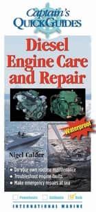 Diesel Engine Care and Repair ebook by Nigel Calder