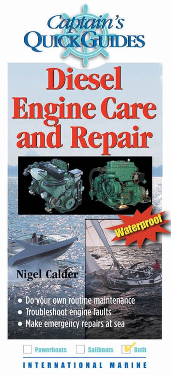 Diesel Engine Care and Repair - A Captain's Quick Guide ebook by Nigel Calder