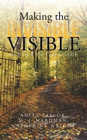 Making the Invisible Visible - Gender in Language ebook by A. Taylor, M. J. Hardman, C. Wright