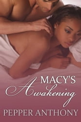 Macy's Awakening ebook by Pepper Anthony