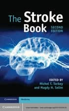The Stroke Book ebook by Michel T. Torbey, Magdy H. Selim