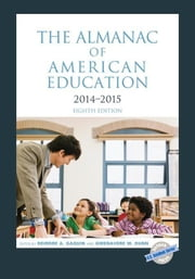 The Almanac of American Education 2014-2015 ebook by Gaquin, Deirdre A.