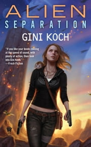 Alien Separation ebook by Gini Koch