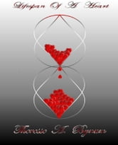 Lifespan Of A Heart - One Poets Perspective: Mental...Physical...Emotional ebook by Theresse A. Bynum