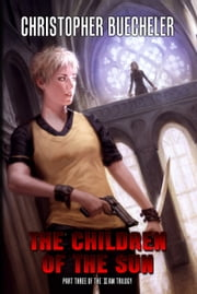 The Children of the Sun ebook by Christopher Buecheler