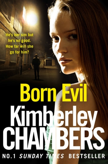 Born Evil ebook by Kimberley Chambers
