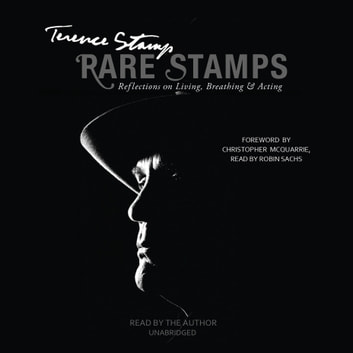 Rare Stamps - Reflections on Living, Breathing, and Acting audiobook by Terence Stamp
