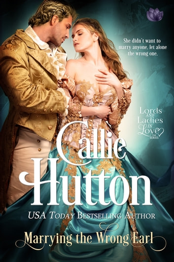 Marrying the Wrong Earl ebook by Callie Hutton