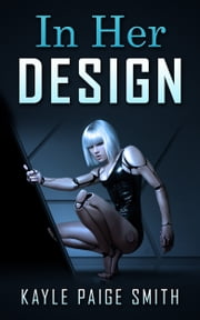 In Her Design ebook by Kayle-Paige Smith