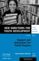 Support and Instruction for Youth Purpose ebook by Jenni Menon Mariano