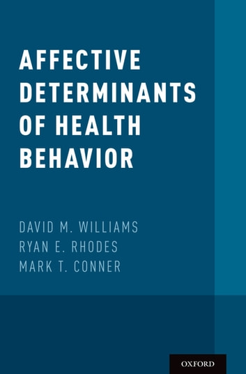 Affective Determinants of Health Behavior ebook by