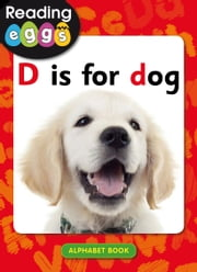 D is for dog ebook by Katy Pike,Amanda Santamaria