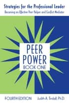 「Peer Power, Book One」(Judith A. Tindall著)
