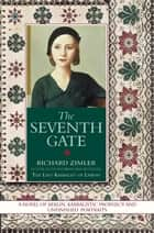The Seventh Gate ebook by Richard Zimler