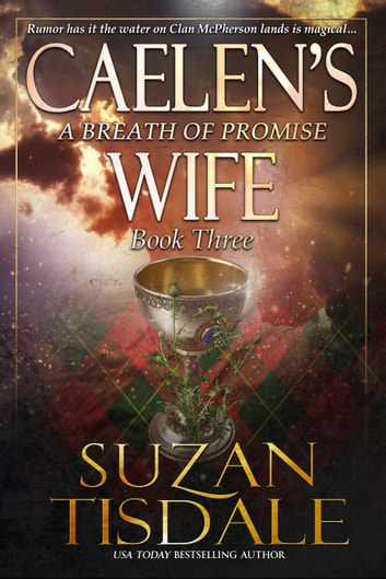 Caelen's Wife, Book Three - A Breath of Promise ebook by Suzan Tisdale