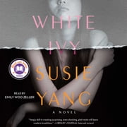 White Ivy - A Novel audiobook by Susie Yang