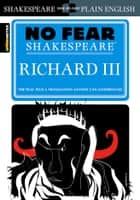 Richard III (No Fear Shakespeare) ebook by SparkNotes