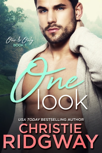 One Look (One & Only Book 1) ebook by Christie Ridgway