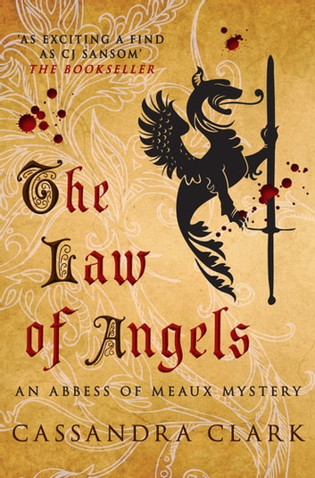 The Law of Angels - The gripping medieval mystery ebook by Cassandra Clark
