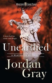 Unearthed ebook by Jordan Gray