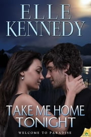 Take Me Home Tonight ebook by Elle Kennedy