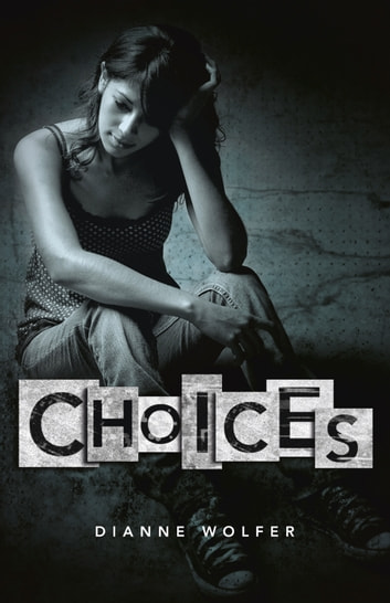 Choices ebook by Dianne Wolfer