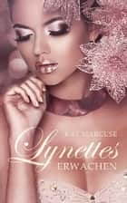 Lynettes Erwachen ebook by Kat Marcuse