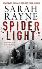 Spider Light ebook by Sarah Rayne