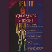 Great Minds of Medicine - with Health Magazine audiobook by Unapix Entertainment