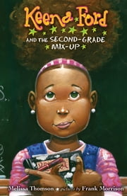 Keena Ford and the Second-Grade Mix-Up ebook by Melissa Thomson