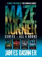 Maze Runner Complete Collection ebook by James Dashner