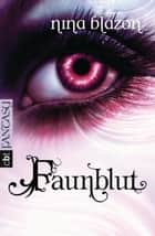 Faunblut ebook by Nina Blazon