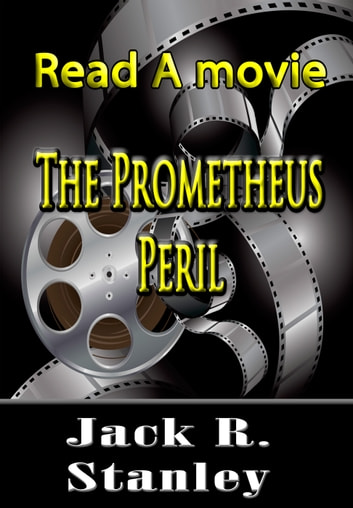 The Prometheus Peril ebook by Jack R. Stanley
