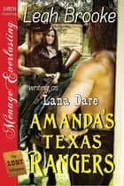 Amanda's Texas Rangers ebook by Leah Brooke