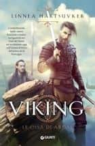 Viking. Le ossa di Ardal ebook by Linnea Hartsuyker