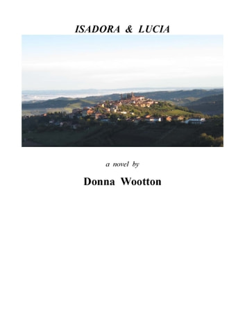 Isadora & Lucia ebook by Donna Wootton