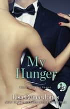 My Hunger ebook by Lisa Renee Jones
