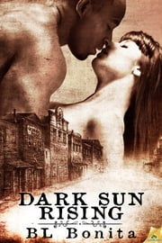 Dark Sun Rising ebook by B.L. Bonita