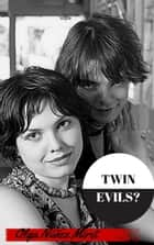 Twin Evils? ebook by Olga Núñez Miret
