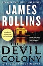 The Devil Colony - A Sigma Force Novel ebook by James Rollins