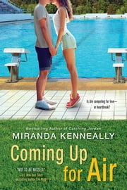 Coming Up for Air eBook by Miranda Kenneally
