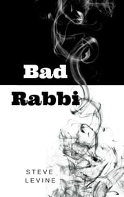 Bad Rabbi ebook by Steve Levine