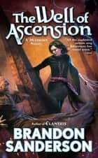 The Well of Ascension ebook by Brandon Sanderson