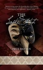 The Last Stitch - The Chronicles of Eirie, #2 ebook by Prue Batten