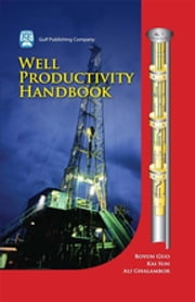 Well Productivity Handbook ebook by Boyun Guo,Kai Sun,Ali Ghalambor