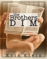 The Brothers Dim ebook by Kris Klein
