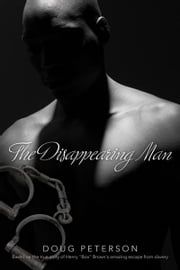 The Disappearing Man ebook by Doug Peterson